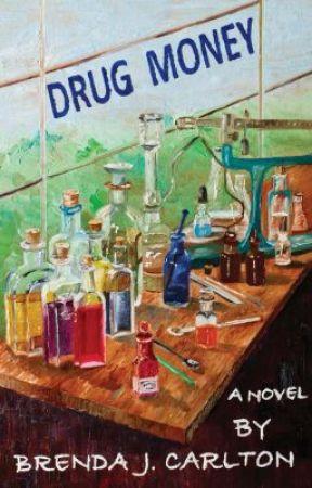 Drug Money by brendajcarlton