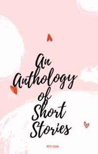 An Anthology Of Short Stories cover