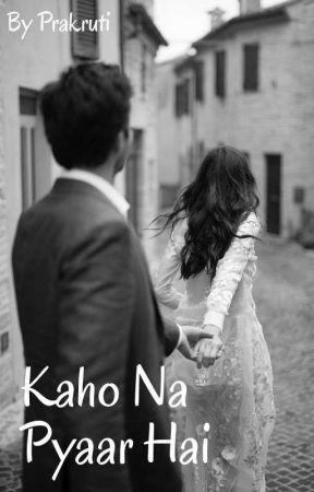 KAHO NA PYAAR HAI (Weekend Update) by Prakruti143