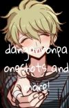 Danganronpa oneshots And More! (DISCONTINUED) cover