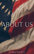 About Us by PatriotSociety