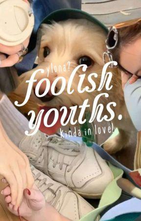 Foolish Youths in a Trance (softboi ser. #1) by eosity