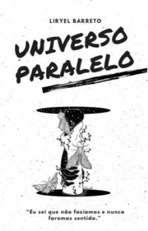 UNIVERSO PARALELO by autoralyssa