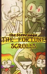 "the steve saga ""The Fortune Scroll"" (fanmade story) cover"