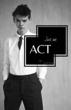 Just an Act - A TBS Imagine Story by livvy_grey_writing