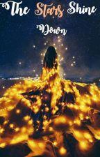 The Stars Shine Down. by CrimsonWarrior82