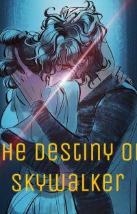 Star Wars: The Destiny of Skywalker//// A TROS rewrite cover