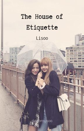 The House of Etiquette - Lisoo Conversion by dalgomsjisoo