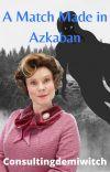 A Match Made in Azkaban cover