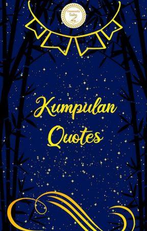 Kumpulan Quotes  by CommunitySastra_ID