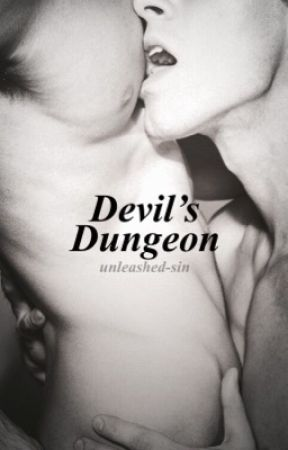 Devil's Dungeon by unleashed-sin