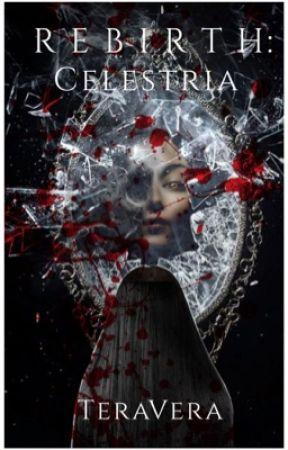 Rebirth: Celestria (Book 2) by TeraVera