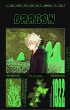 DRAGON | K.BAKUGO  by -ANG3LBE4TS