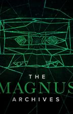 The Magnus Archives One-Shots by Lexus2080