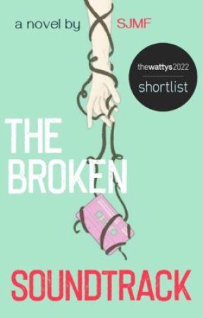 The Broken Soundtrack by fuerteshe