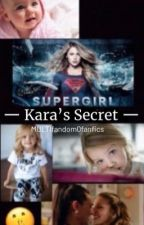 Kara's secret by SupercorpENDGAME16