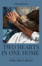 two hearts in one home von _Hazzabear_
