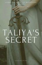 Taliya's Secret [ON-GOING] by preciousesunshine