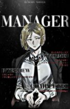manager | HAIKYUU!! X READER [BOOK ONE✔️] by -MISIPPI