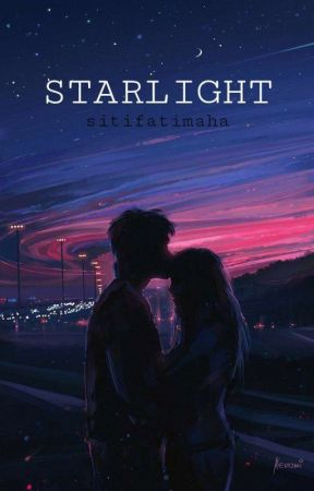 STARLIGHT   On Going   by sitifatimaha03