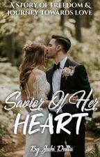 ❤︎sᴀᴠɪᴏʀ ᴏғ ʜᴇʀ ʜᴇᴀʀᴛ❤︎(BOOK1)#HEART SERIES by Love_Sprinkler