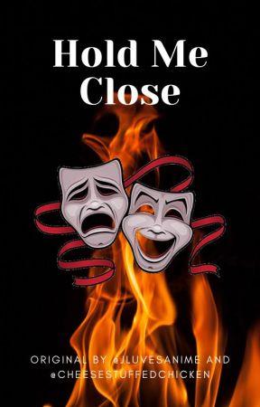 Hold Me Close by Jluvesanime