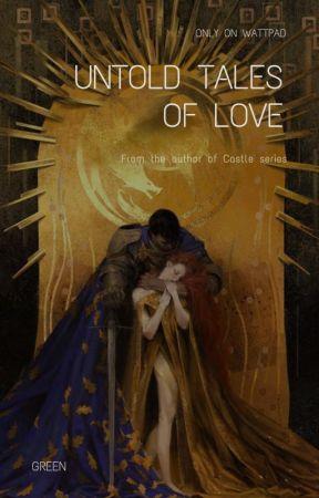 Untold Tales of Love by JulieLe627