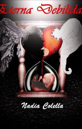 Eterna debilidad by NadiaColella