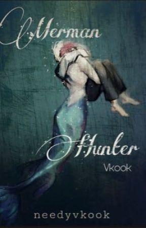 Merman Hunter || #Vkook by needyvkook