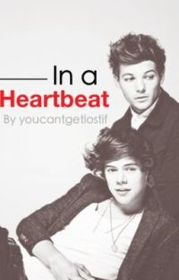 In A Heartbeat - Larry Stylinson [complete] cover