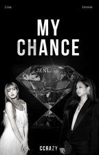 My chance, de XoXoPirada