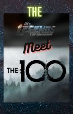 Legends meet the 100 by niork04