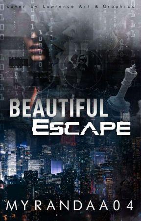 Beautiful ESCAPE by Myrandaa04