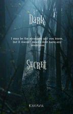 Dark Secret (on going) by Kayshinny