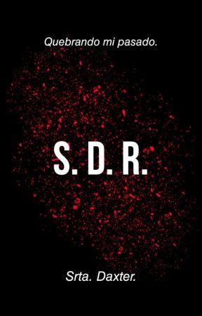 S. D. R.  by Srta-Daxter