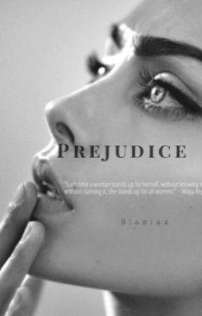 Prejudice. by Blasiax