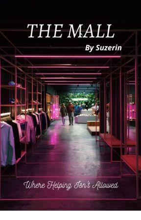 THE MALL by Suzerin