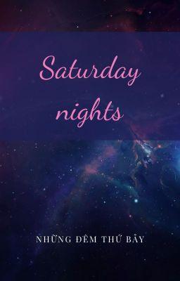 Đọc truyện [TRANS] Saturday nights - Minkkura