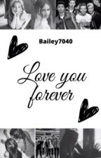 Love You Forever by bailey7040