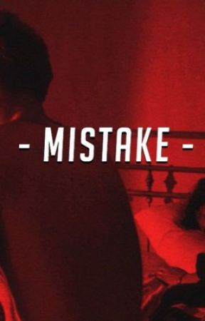 mistake ☁️ h.s |  by -ruins