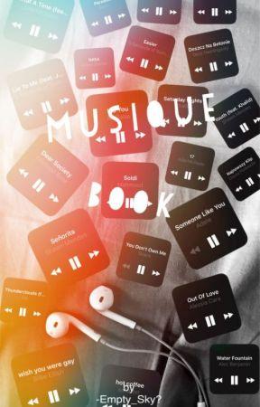 Music Book [En Pause] by -Empty_Sky-