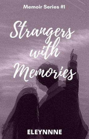 Strangers With Memories by Eleynnne