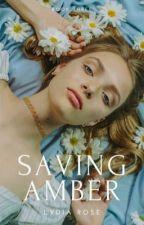 2.3 | Saving Amber by littletroublemaker_