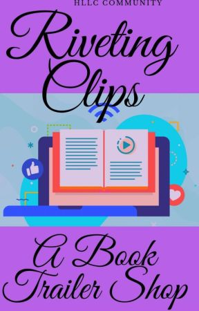 Riveting Clips- A Book Trailer Shop by hllc005