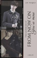 From Now On, You're Mine [VIXX FANFICTION] #Wattys2016 by LINOLVR