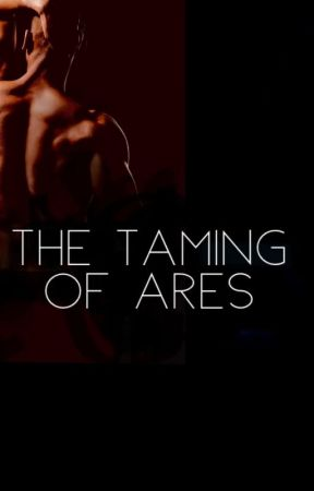 The Taming of Ares by EMLathrop
