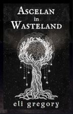 Ascelan in Wasteland 🥀 by GrimmInker