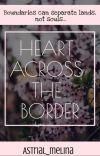 HEART ACROSS THE BORDER cover
