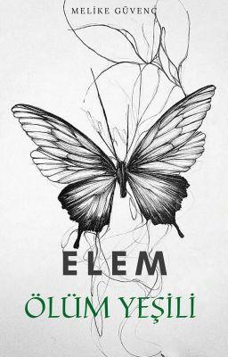 ELEM: ÖLÜM YEŞİLİ
