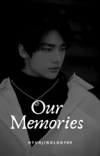 Our Memories | Stray Kids | Hwang Hyunjin by Hyunjinology00